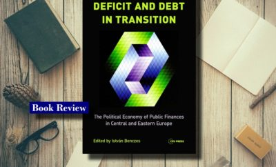 Deficit and Debt Transition - The Political Economy of Public Finances in Central and Eastern Europe